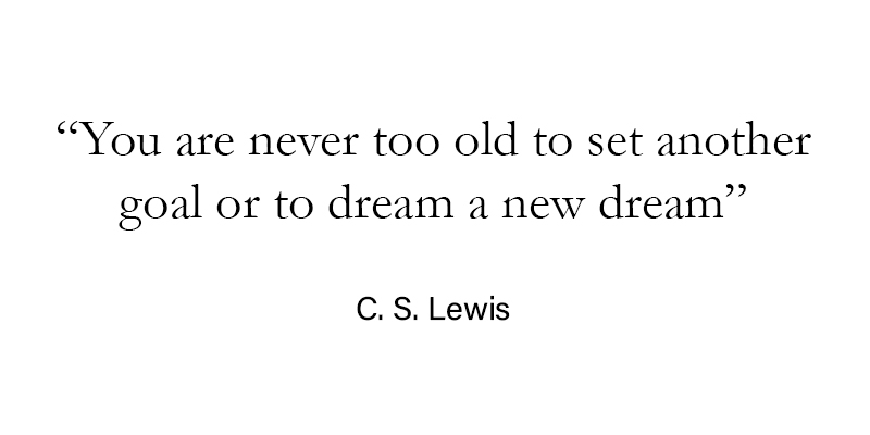 Quote - Never too old.jpg