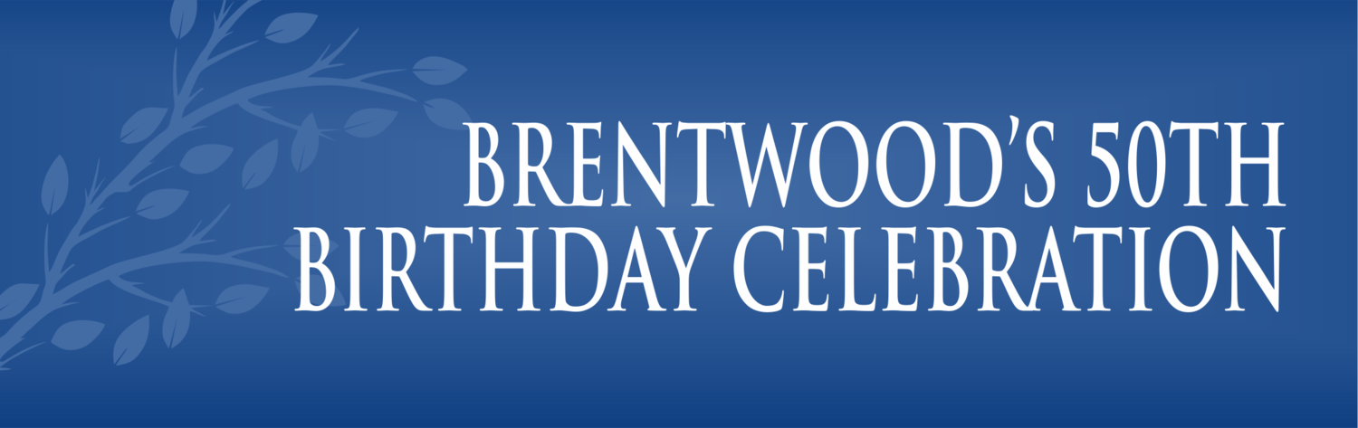 Brentwood's 50th Birthday Celebration