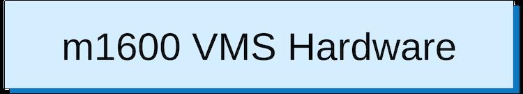 3 VMS System Hardware (2).png