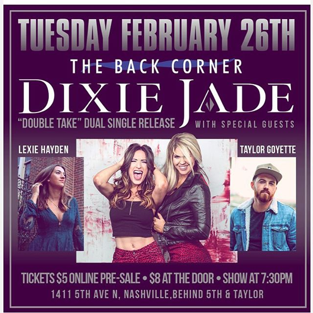 Couldn't be more excited to play with @taylorgoyettemusic and @lexiehayden next Tuesday at @thebackcorner AND to celebrate the release of our two new singles coming out 3/1! Come get a sneak peek of the new music and watch some of our favorites in Nashville ✨ . . . . . #newmusic #livemusic #countrymusic #countryduo #dixiejade #nashville #show #nashvillemusic #showtime