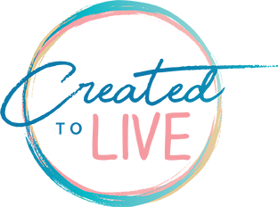 Created to Live
