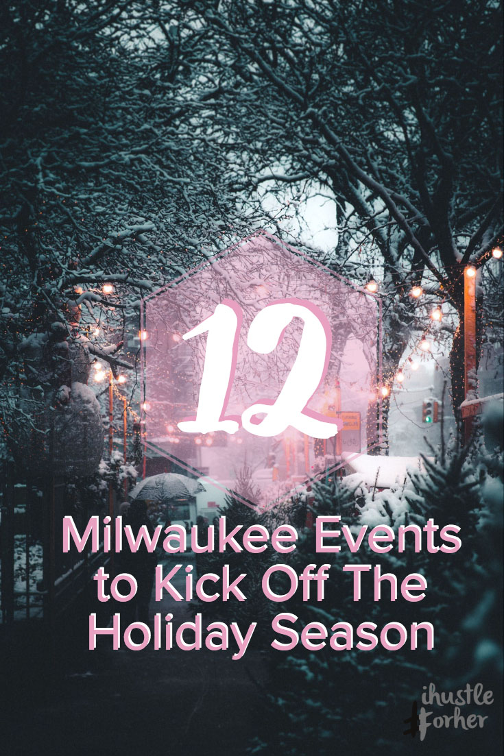 12 Holiday events in MKE.jpg