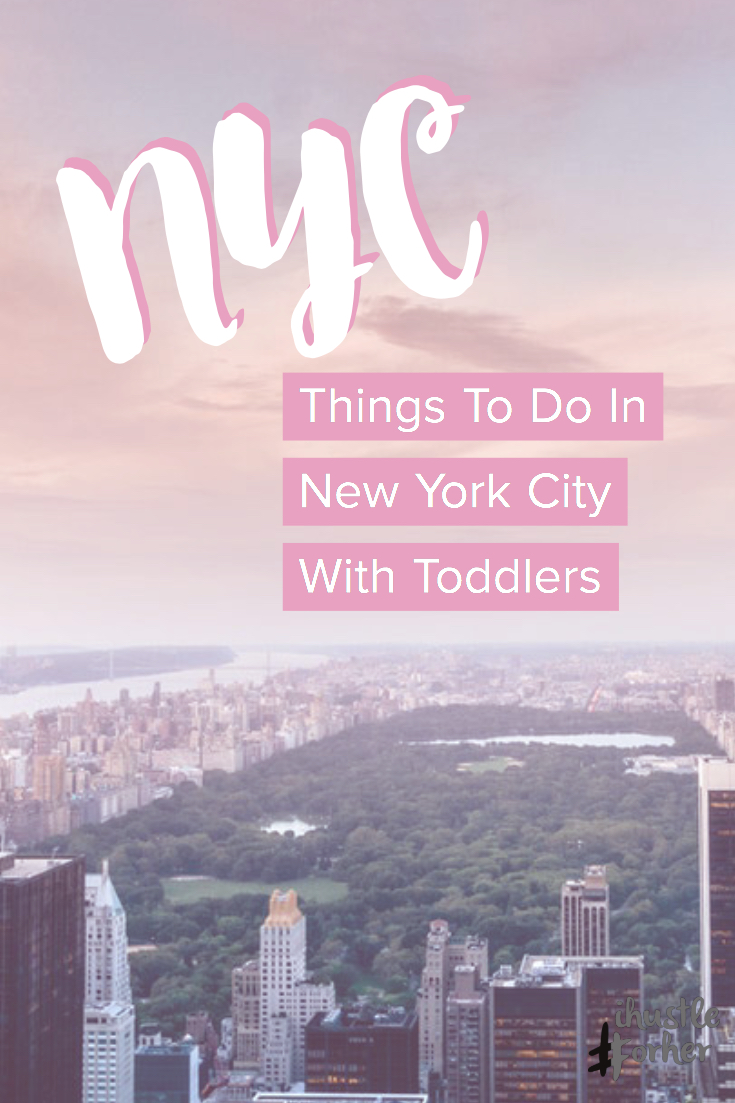 Things to do in NYC with Toddlers.jpg