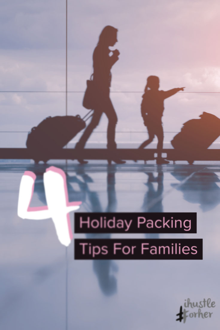 4 Tips for famlies packing