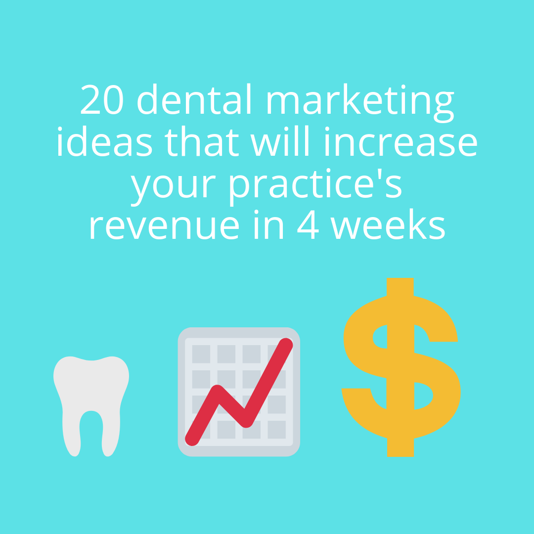 20 dental marketing ideas that will increase your practice's