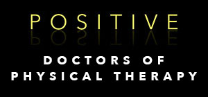 POSITIVE PHYSICAL THERAPY & FITNESS