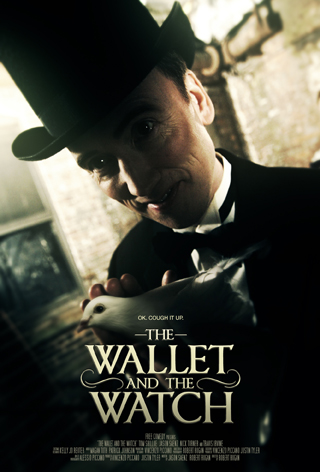 Poster for the short film, THE WALLET AND THE WATCH.