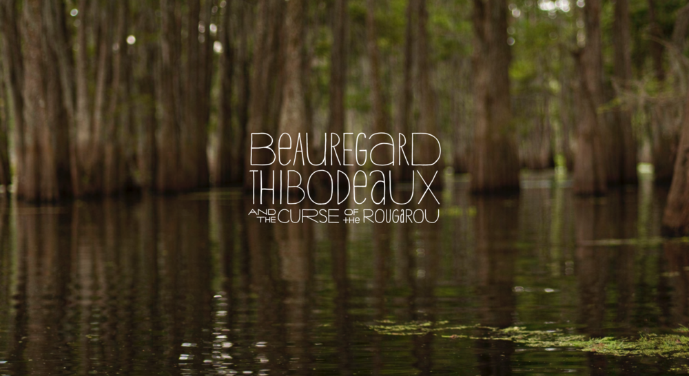 BEAUREGARD THIBODEAUX AND THE CURSE OF THE ROUGAROU