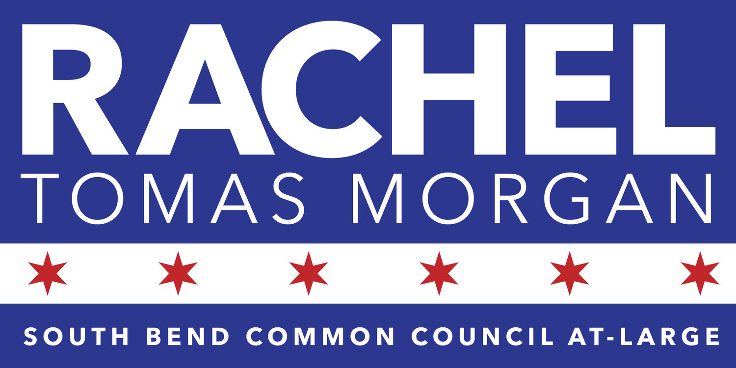 Rachel Tomas Morgan for South Bend Council At-Large