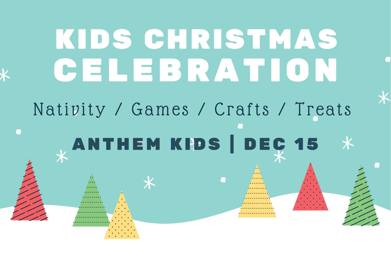Kids Christmas Celebration Anthem Church