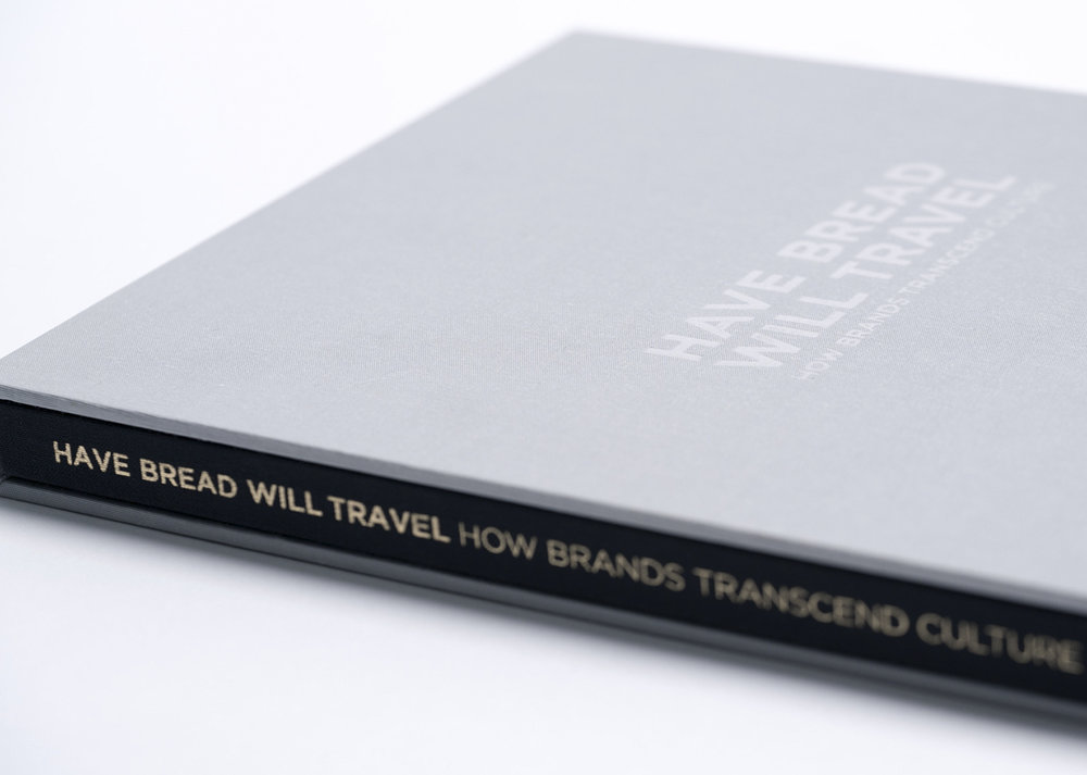Cover of Pigeon Book: Have bread will travel. How brands transcend culture.