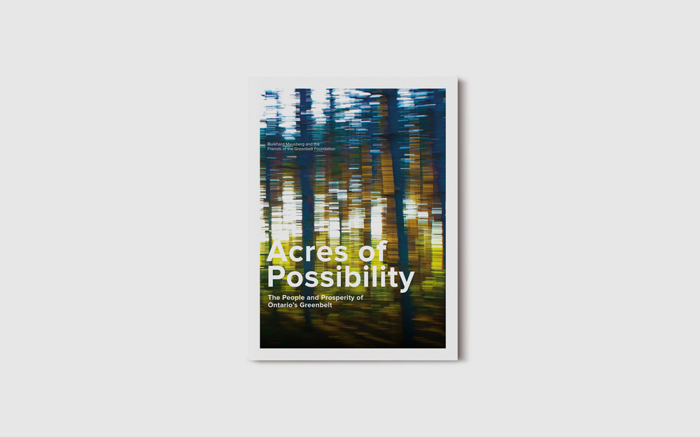 "Cover design for ""Acres of Possibility"". A book that focuses on the people and prosperity of Ontario's Greenbelt."