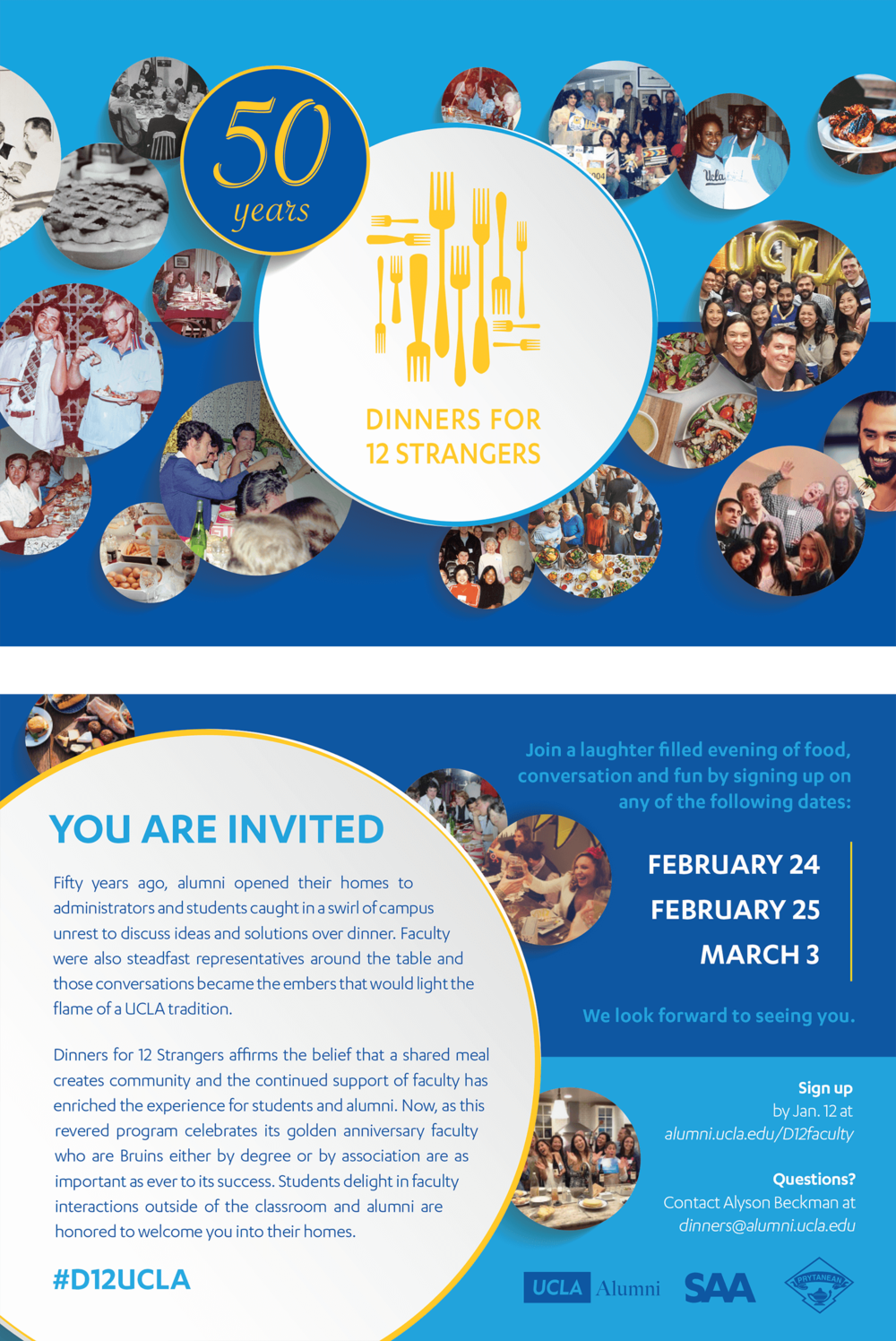 This faculty and student flyer was adapted into emails, mailers, and event collateral for the 50th anniversary of Dinners for 12 Strangers.