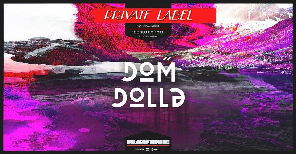 Dom Dolla Ravine Beware Presnts Private Label Atlanta EDM