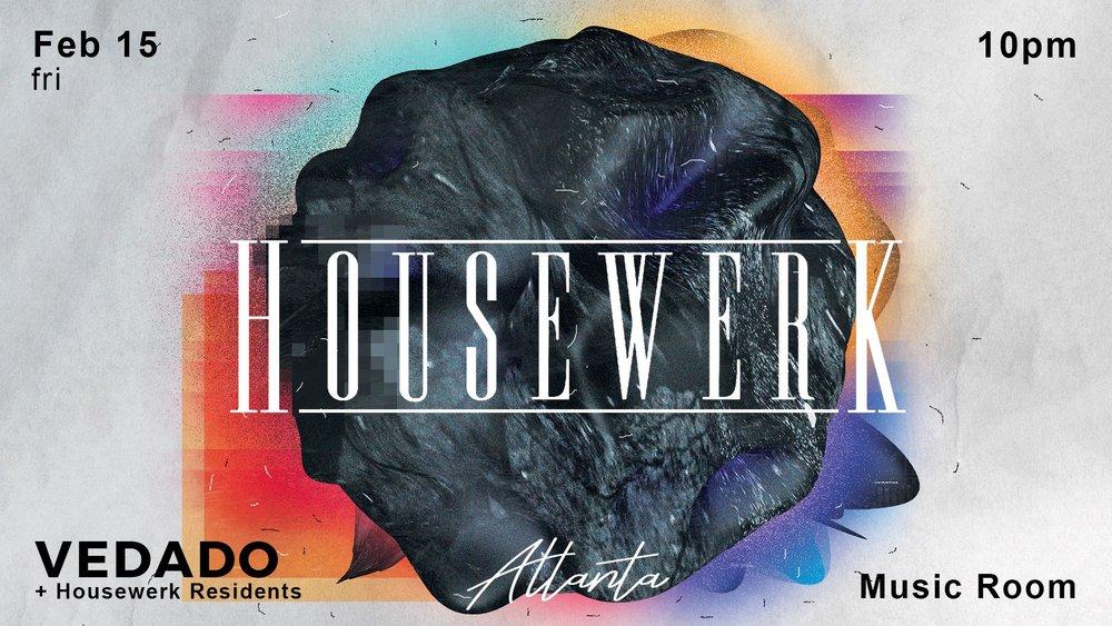 Housewerk Atlanta EDM Vedado The Music Room