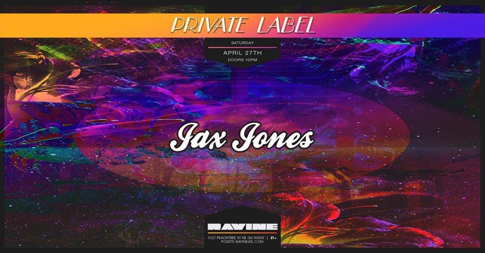 Jax Jones Private Label Atlanta EDM Beware Presents