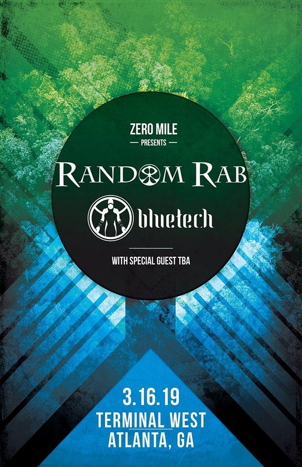 Random Rab Bluetech Terminal West Atlanta EDM Zero Mile Speakeasy