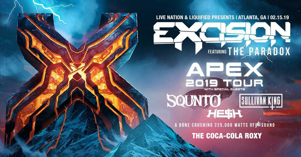 FRIDAY   FEBRUARY 15TH, 2019  EXCISION AT THE COCA-COLA ROXY