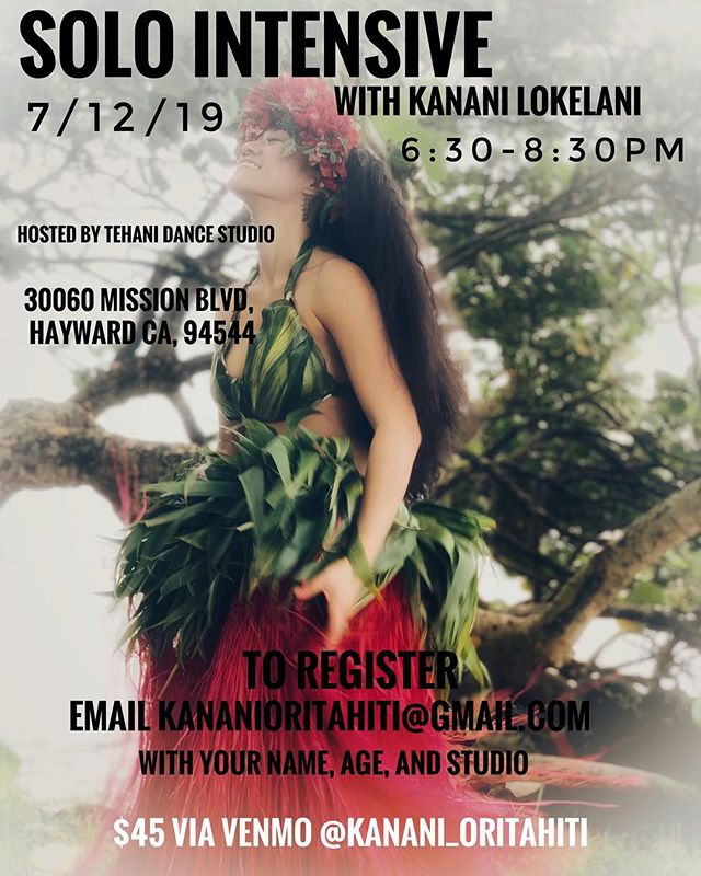 BAY AREA☀️ In partnership with @tehanistudio and #huratinitatauraa I will holding a Solo Intensive workshop on July 12 to help prepare for competition the following day... where I will also be on the panel of judges 😉 REGISTER NOW! Details in photo above! #kananilokelani #lokelanisroti #worldwide #oritahiti #bayarea