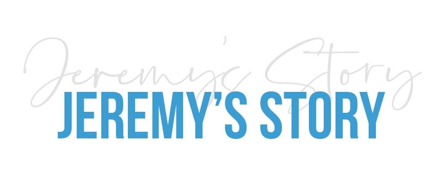 jeremy%27s-story.jpg
