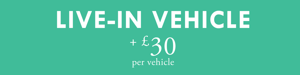 - Added to booking if bringing a live-in vehicleBetter access to pitch7m x 8m pitchLarger pitches available @ £60