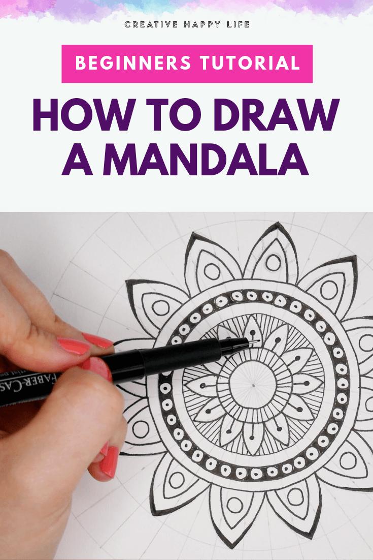 Beginners Tutorial How To Draw A Mandala Creative Happy Life