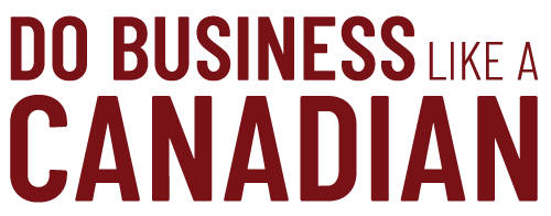 Do Business Like a Canadian