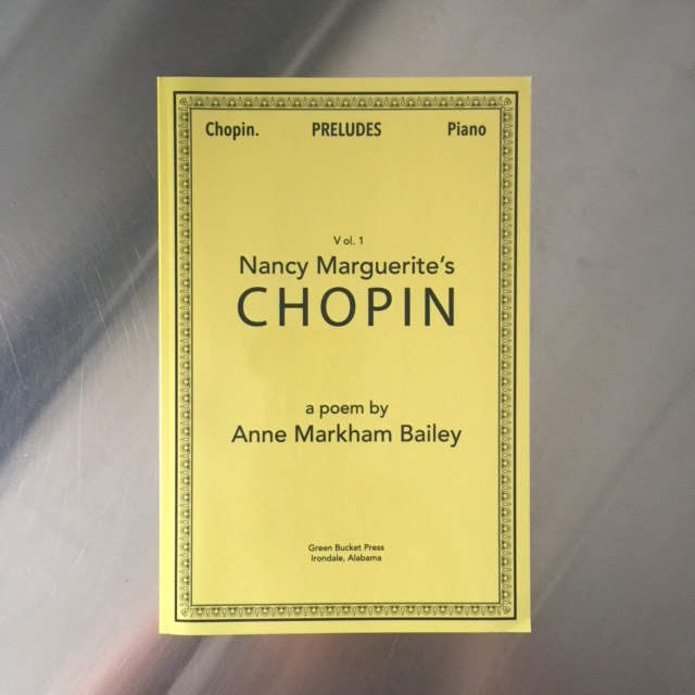 Nancy Marguerite's Chopin - This poem in three parts explores the poet's relationship with her mother Nancy Marguerite Perrin Bailey and the shapes of the past.