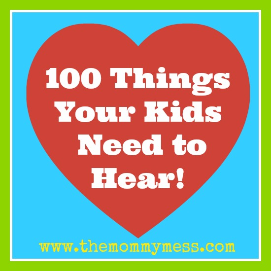100 things to say to your kids