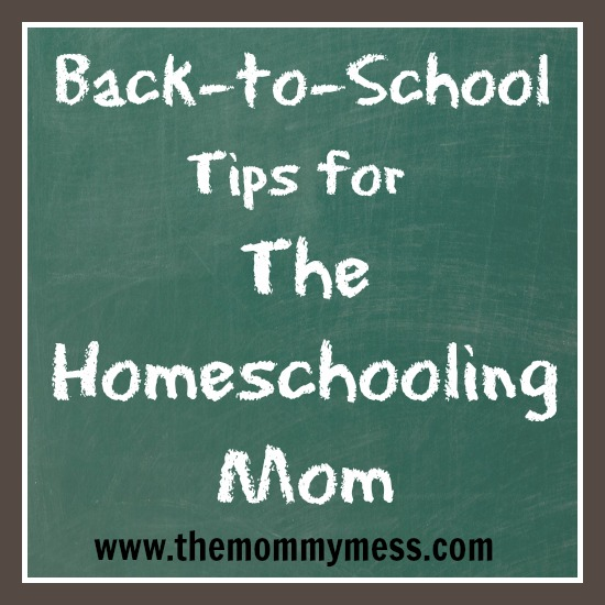 back-to-school tips for the homeschooling mom