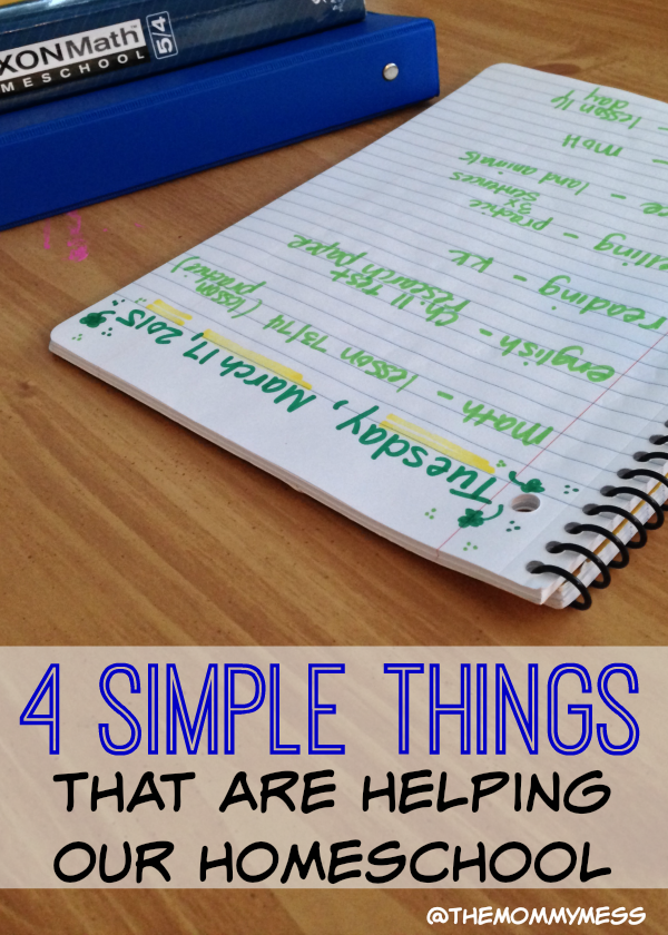 4 Things That Are Helping Our Homeschool