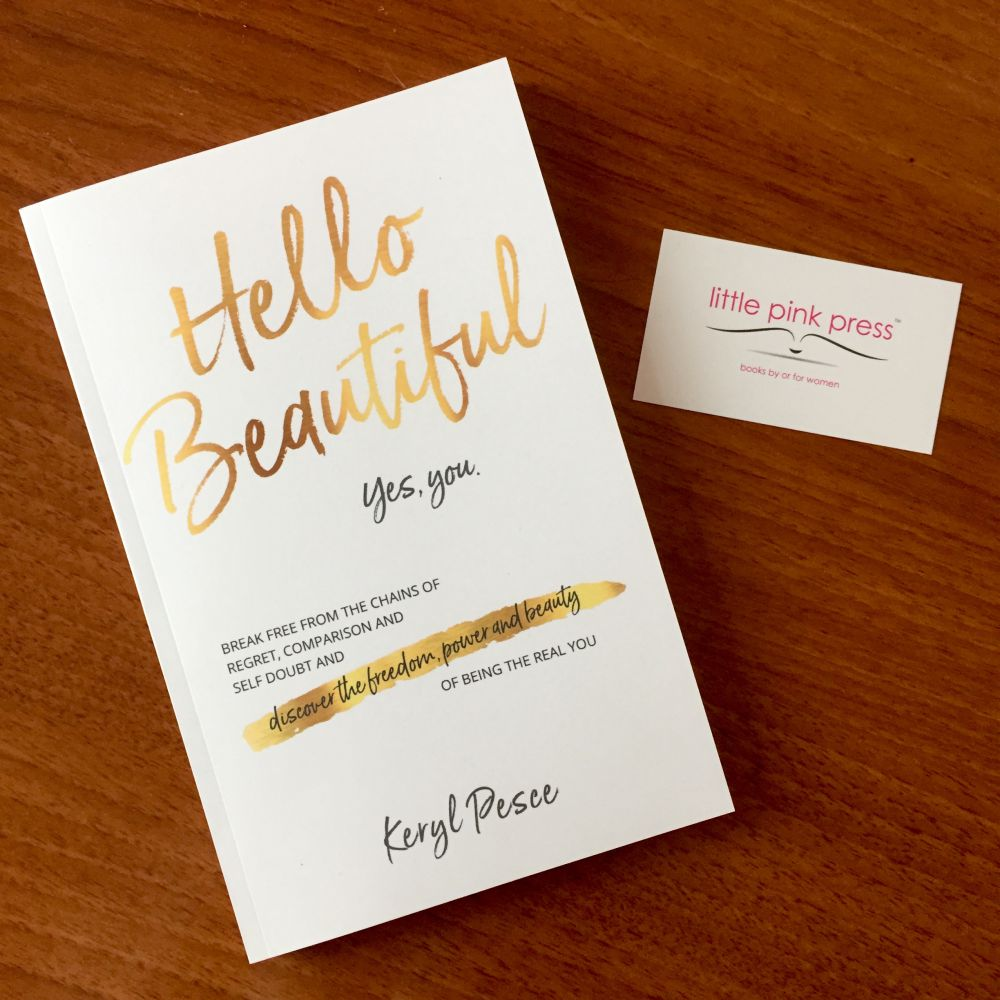 Hello Beautiful - If self-doubt or regret over a past you cannot change is holding you back from feeling comfortable in your own skin and confident about yourself and your future, this book is for you.