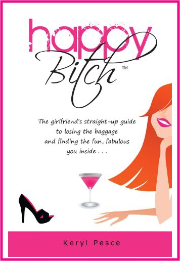 Happy Bitch - Written in a fun, edgy, and straight-up style, this book is great for any woman who wants to overcome a challenge and live a happier life..