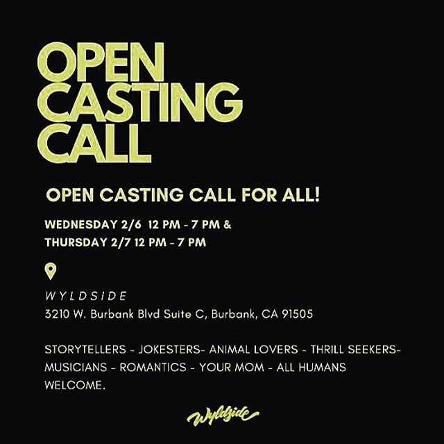 ATTENTION LOS ANGELES- OPEN CASTING CALL  Whether you are interested in Reality TV,  Film, Modeling, Comedy, Hosting or everything in between, we are interested in meeting you. Wyldside Media is searching for people of all ages, all types, and most importantly all OPINIONS! If you have something to say, we want to meet you! Come showcase your best self with the Casting Producers behind some of the greatest shows out there, including America's Got Talent, Real Housewives, Extreme Makeover: Home Edition, Shark Tank, Basketball Wives, Shahs of Sunset and let your voice be heard.  OPEN CALL for ALL this WEDNESDAY, 2/6/19 and THURSDAY 2/7/19 at 3210 W. Burbank Blvd, Burbank, CA 91505.  #casting #opencastingcall #laactor #humansofla #storytime #castingdirector #documentary #lacasting #realitytv #comedy #dreams