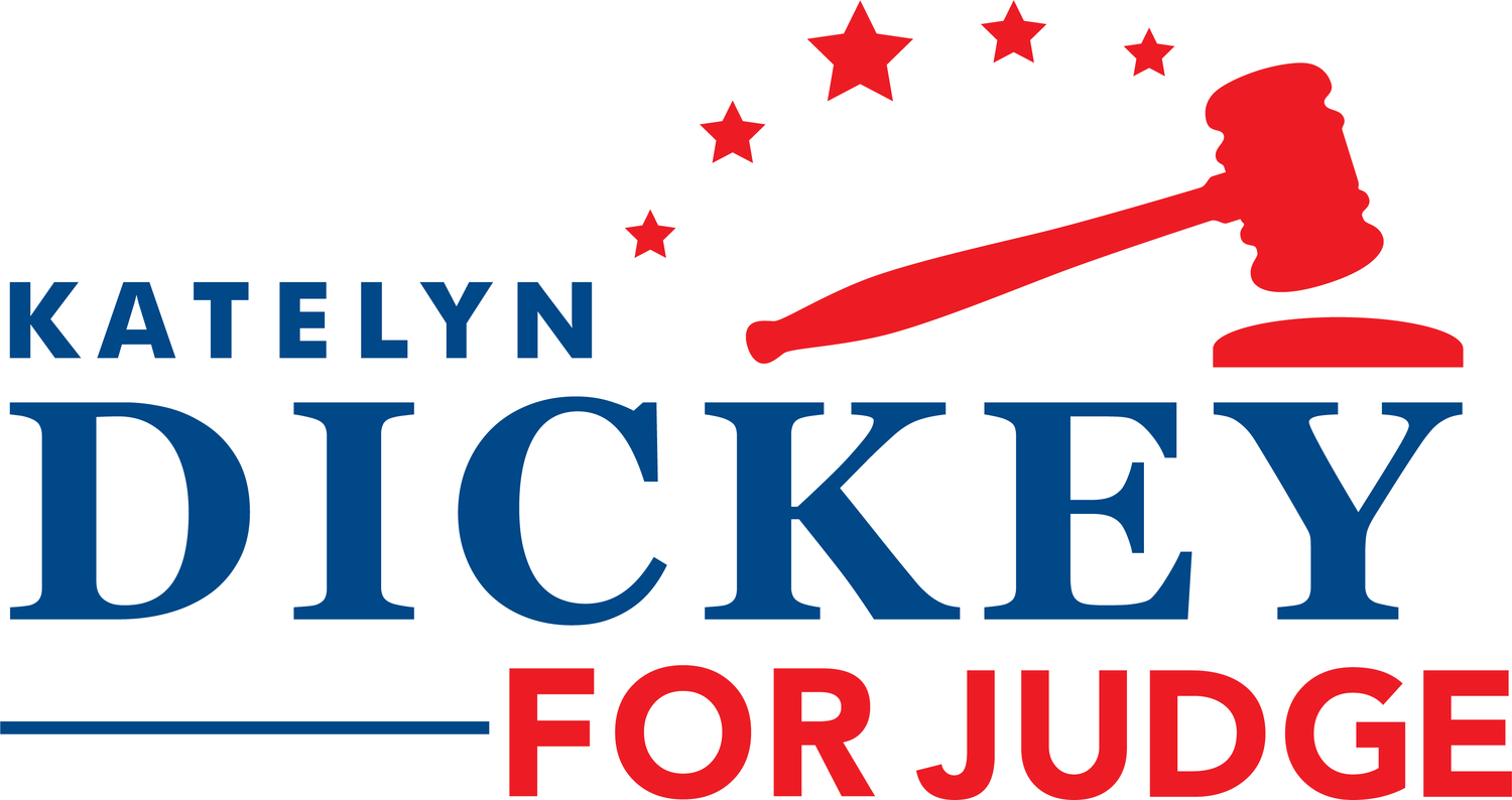 Katelyn Dickey For Judge