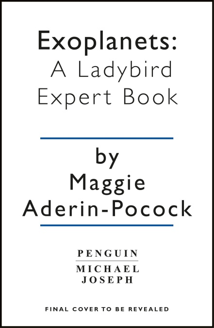Exoplanets: A Ladybird Expert Book (The Ladybird Expert Series)