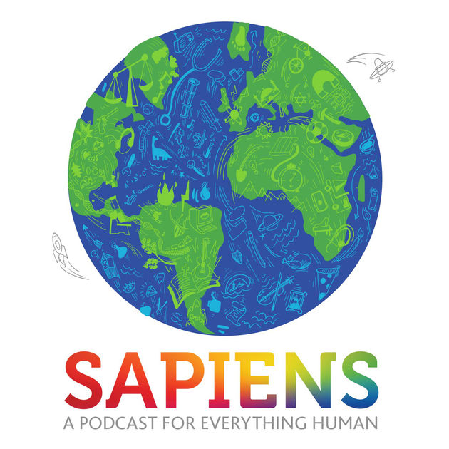 SAPIENS: A Podcast for Everything Human