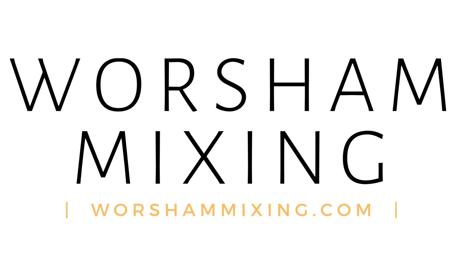 WORSHAM MIXING  |  James Worsham  |  Professional Mixing Engineer