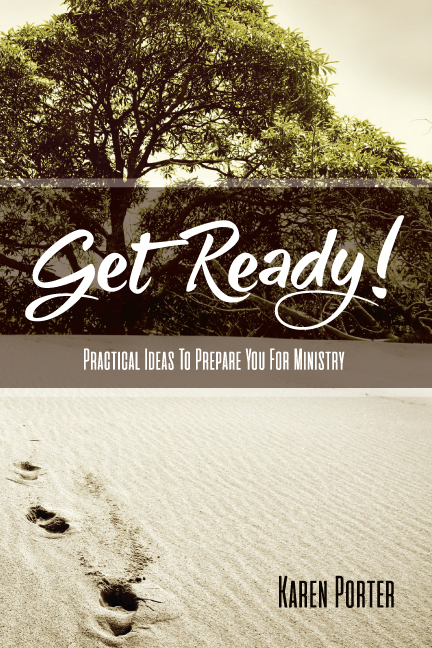 Get Ready! - Practical Ideas to Prepare You for Ministry