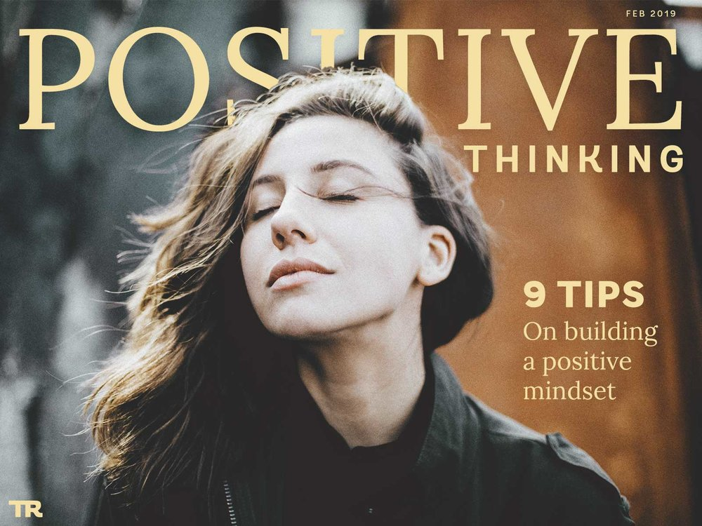 """Positive Thinking 101 - 9 tips that I personally use to find and harness the """"power of positivity."""""""