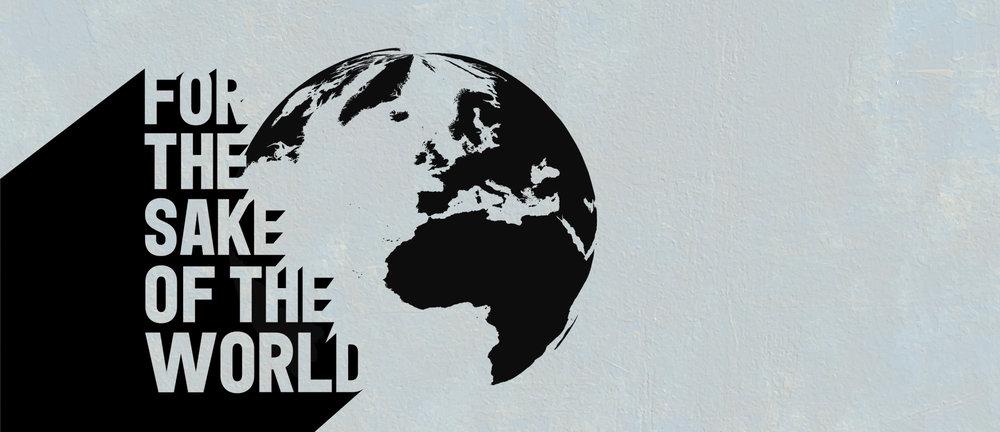Website_Series_Header_For_The_Sake_of_the_World.jpg