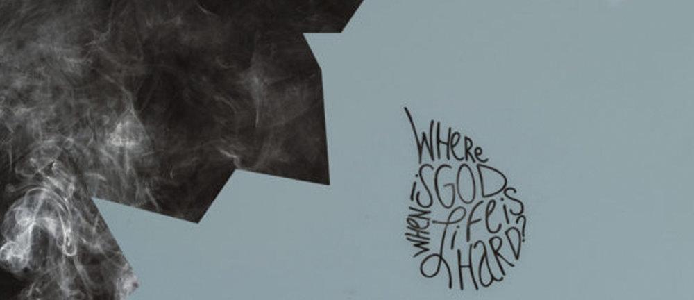 Website_Series_Header_Where_is_God_When_Life_is_Hard.jpg