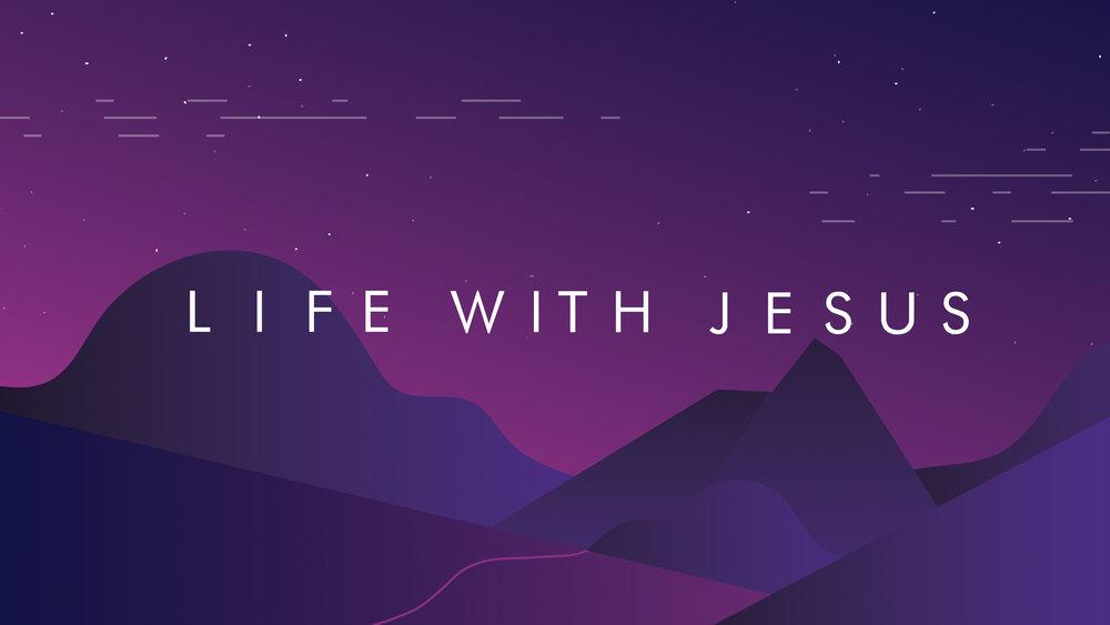 Life_With_Jesus_PT_2.jpg