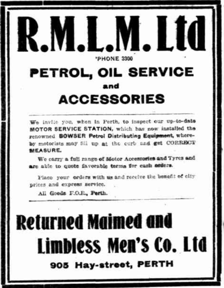 The Returned Maimed and Limbless Men's Co Ltd advertisement for the first petrol Bowser in Perth. Sunday Times, April 3, 1921.