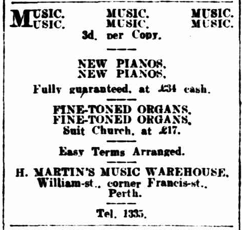 Daily ad for Harold Martin's Music Warehouse in The West Australian, 7 July 1906.