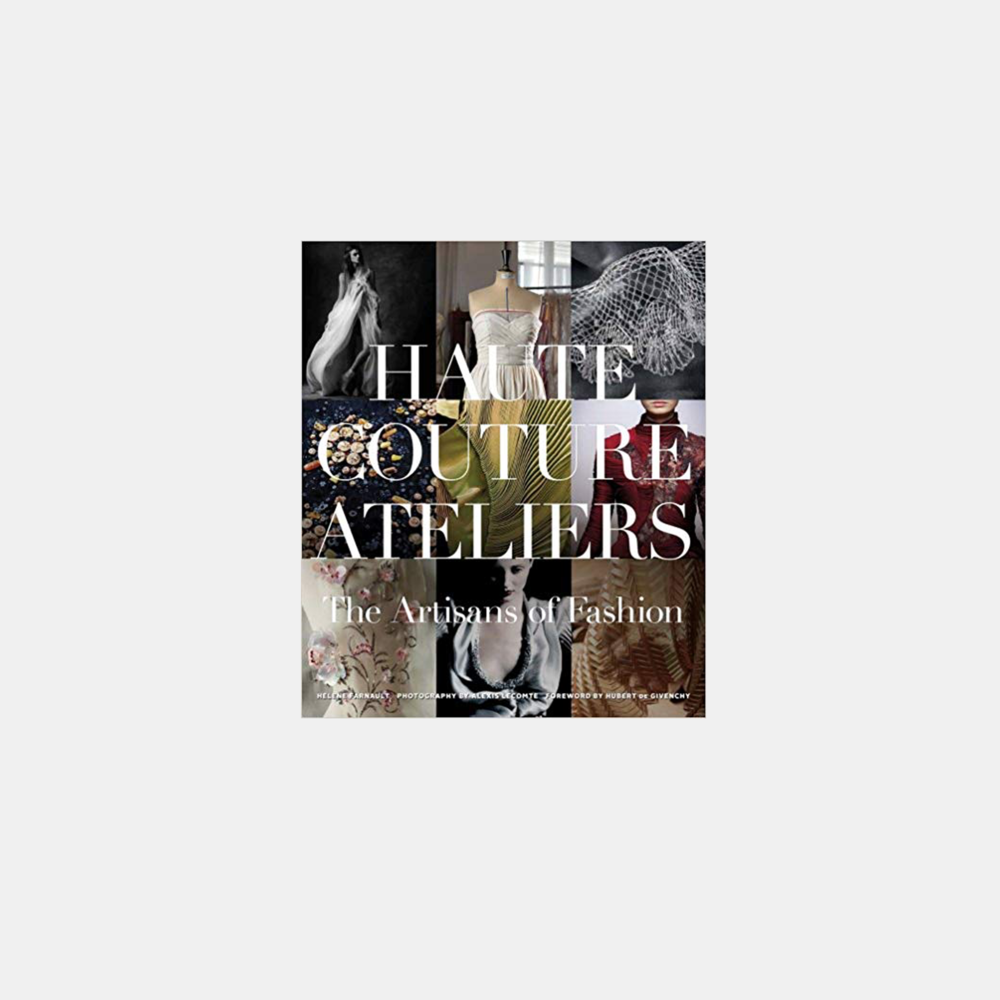 The Haute Couture Atelier: The Artisans of Fashion   Hilhne Farnault