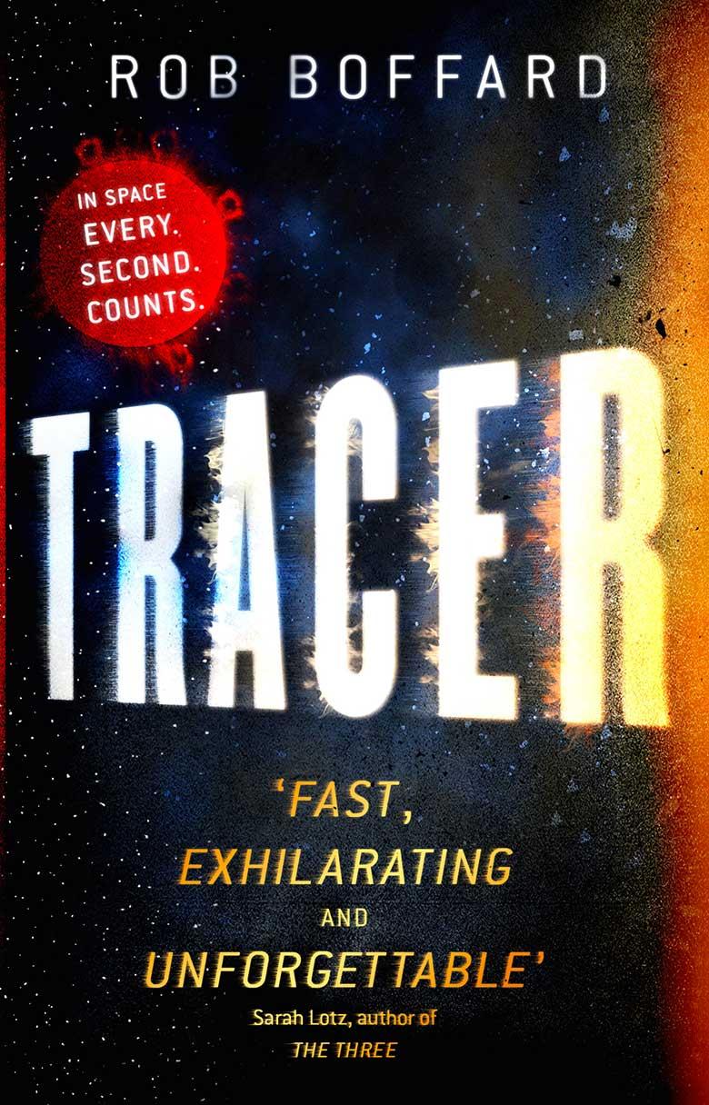 Scifi novel Tracer by Rob Boffard