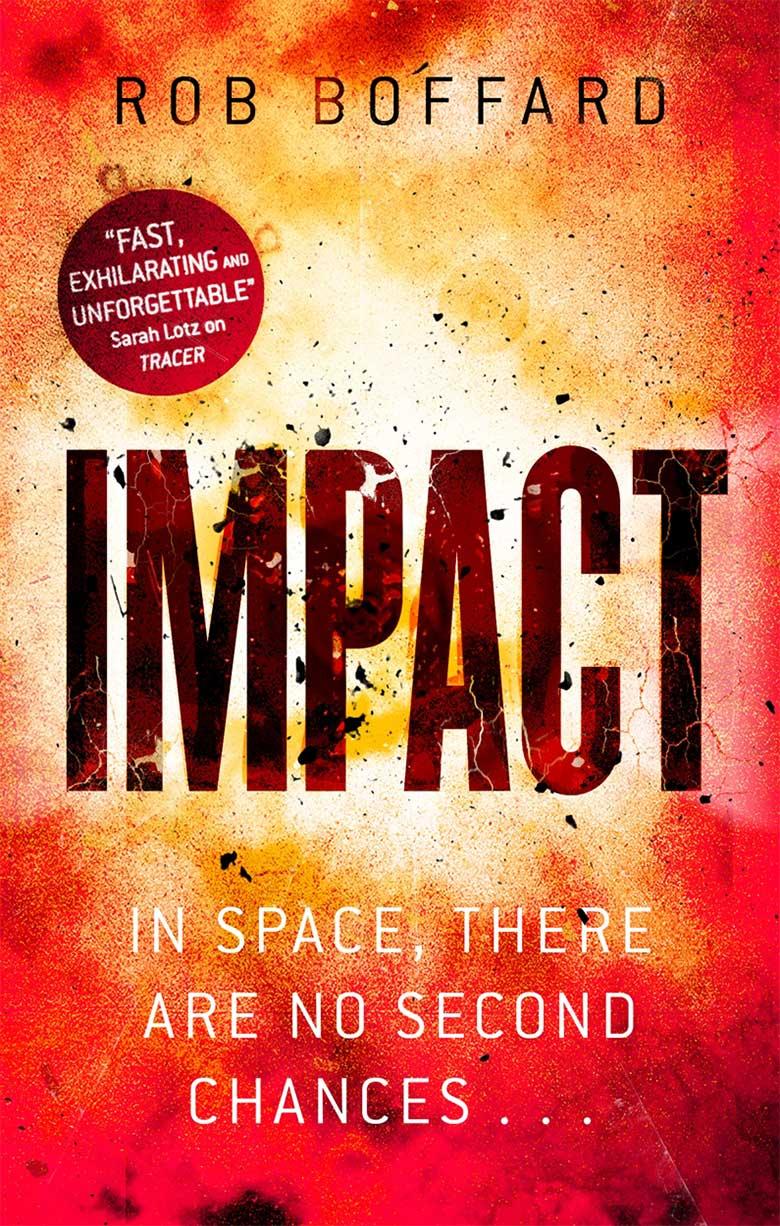 Scifi novel Impact by Rob Boffard