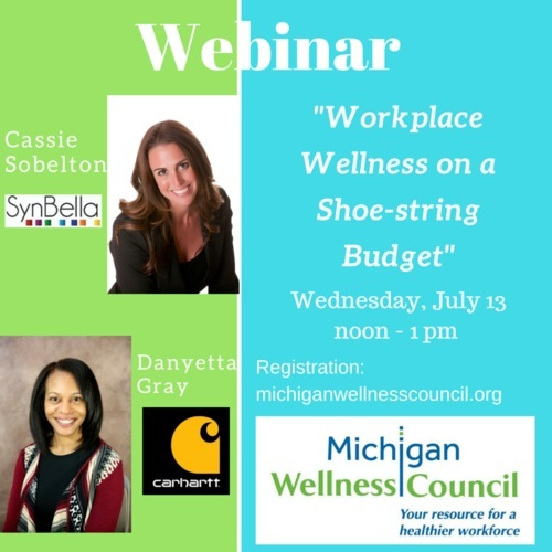 "Click the image to listen to SynBella Learning's CEO & Health/Wellness Expert, Cassie Sobelton on a webinar focused on ""Workplace Wellness on a Shoe-string Budget"" hosted by the  Michigan Wellness Council ."