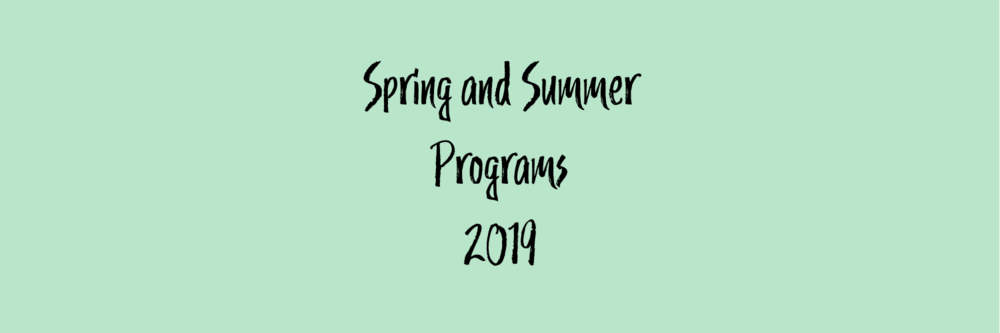 Spring and Summer Programs 2019.png
